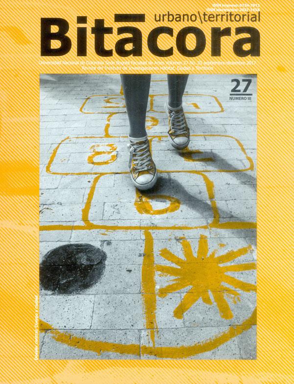 Bitacora urbano/territorial. Vol.27 No 3