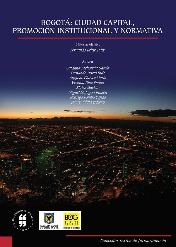 Bogotá: Ciudad capital, evolución institucional y normativa