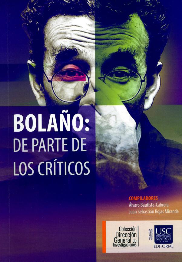 Bolaño: De parte de los críticos