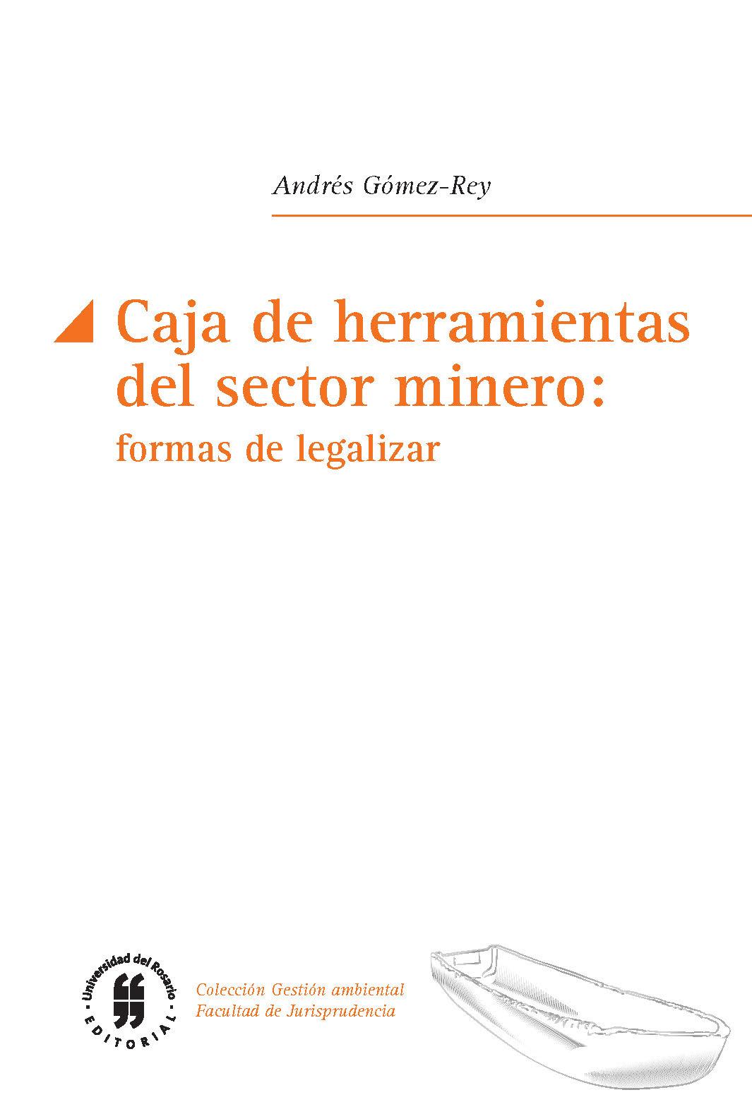 Caja de herramientas del sector minero: formas de legalizar