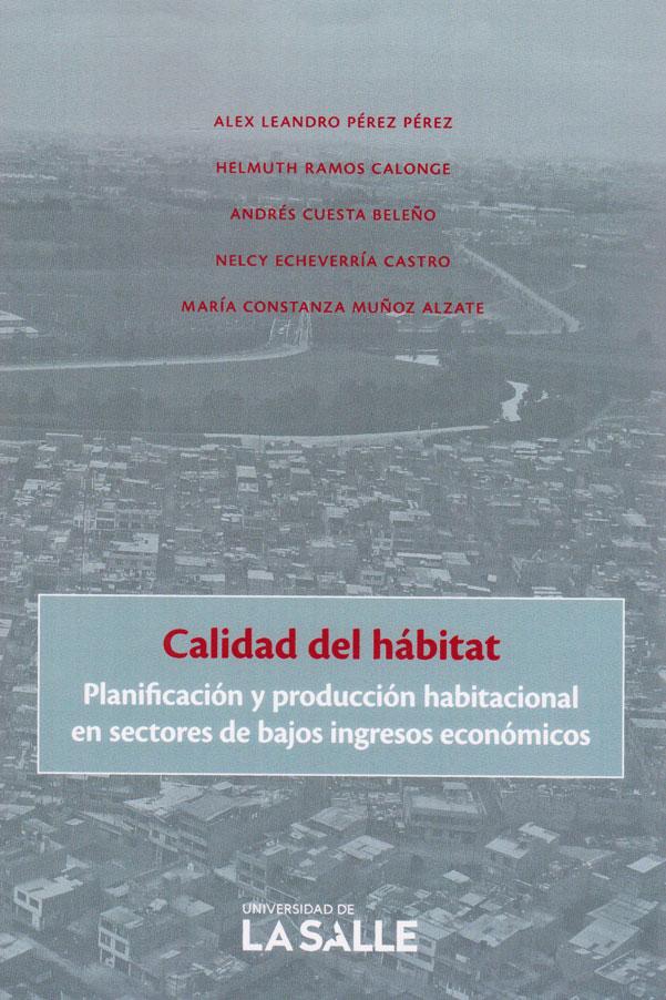 Calidad del hábitat: planificación y producción habitacional en sectores de bajos ingresos económicos