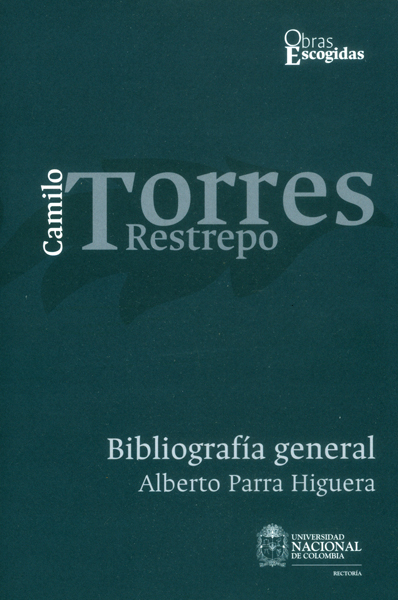 Camilo Torres Restrepo. Bibliografía general Vol. 4