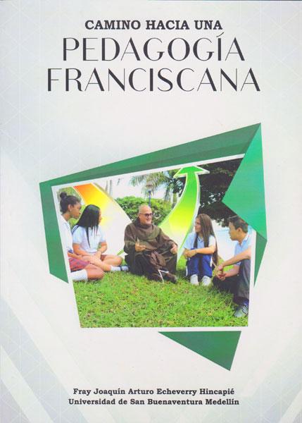 Camino hacia una pedagogía franciscana