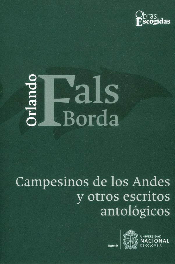 Campesinos de los Andes y otros escritos antológicos