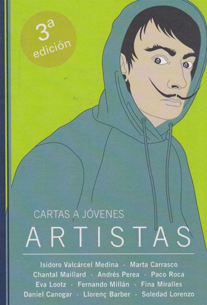 Cartas a jóvenes artistas , Tercera Edición