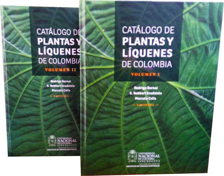 Catálogo de plantas y líquenes de Colombia Volumen I y II