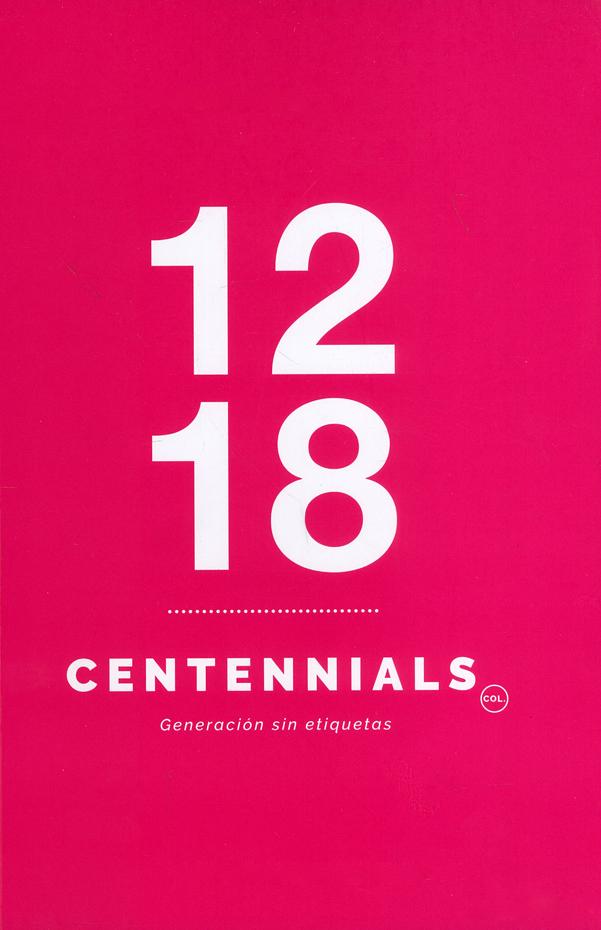 Centennials. Generación sin etiquetas
