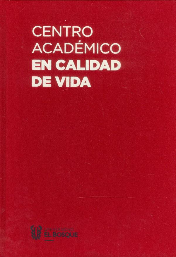 Centro académico en calidad de vida