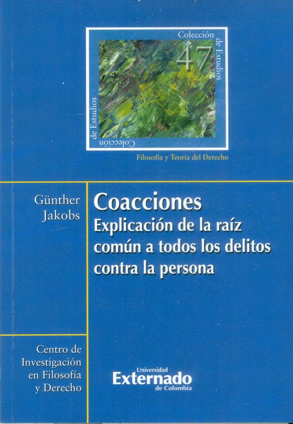 Coacciones. Explicación de la raíz común a todos. Colección de estudios n.° 47
