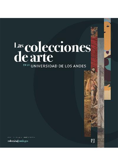 Las colecciones de arte en la Universidad de los Andes
