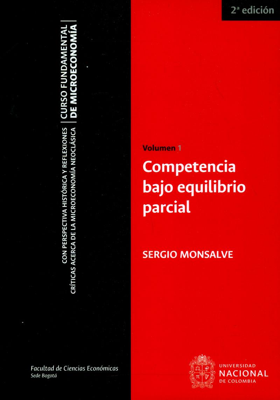 Competencia bajo equilibrio parcial. Volumen 1 (2da Edición)