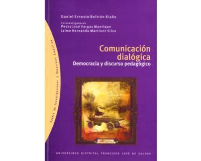 Comunicación dialógica. Democracia y discurso pedagógico
