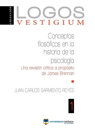 Conceptos filosóficos en la historia de la psicología: una revisión crítica a propósito de James Brennan