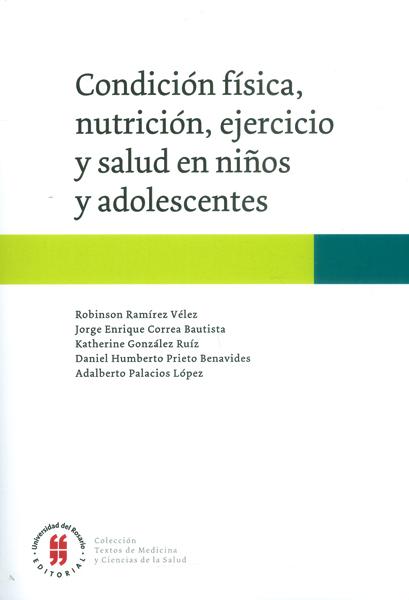 Condición física, nutrición, ejercicio y salud en niños y adolescentes