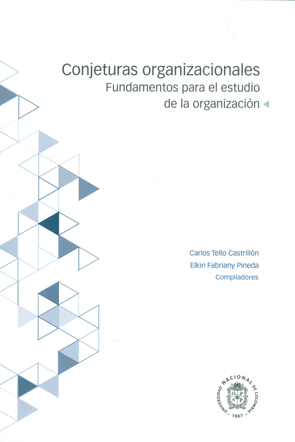 Conjeturas organizacionales : fundamentos para el estudio de la organización