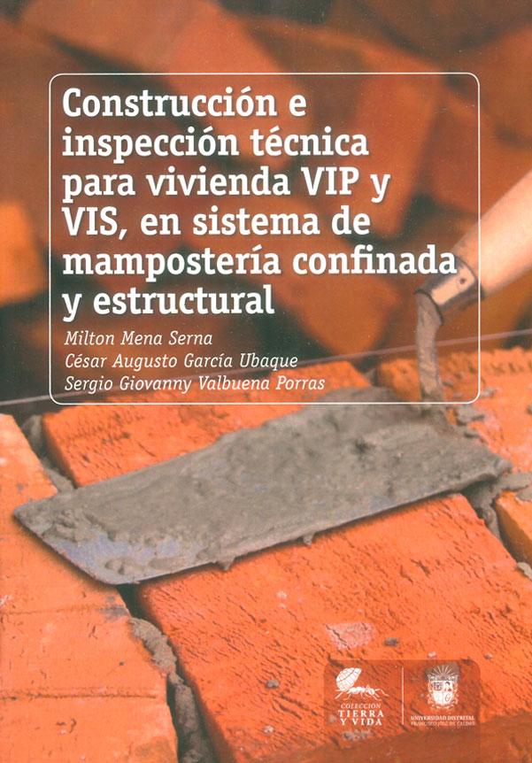 Construcción e inspección técnica para vivienda VIP y VIS, en sistema de mampostería  confinada y estructural