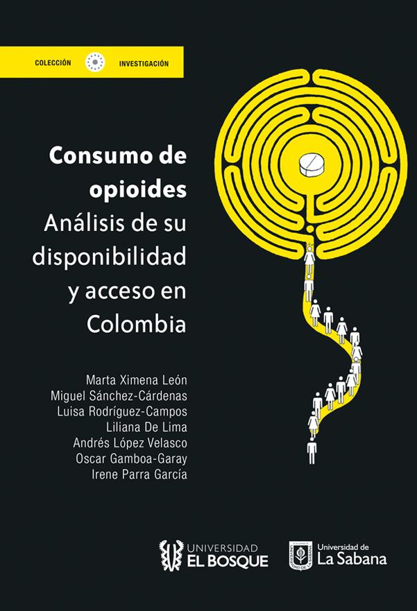 Consumo de opioides. Análisis de su disponibilidad y acceso en Colombia