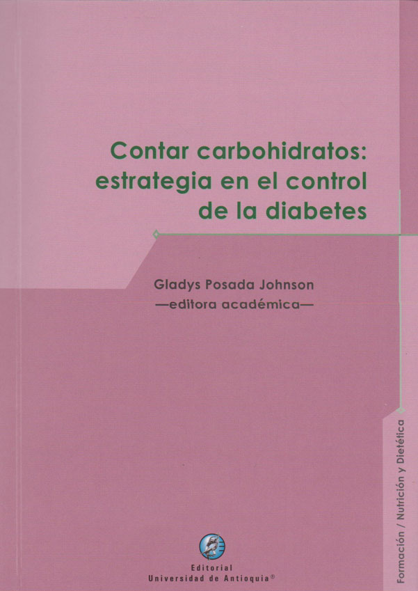 Contar Carbohidratos: Estrategia en el Control de la Diabetes