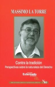 Contra la tradición.Perspectivas sobre la naturaleza del derecho