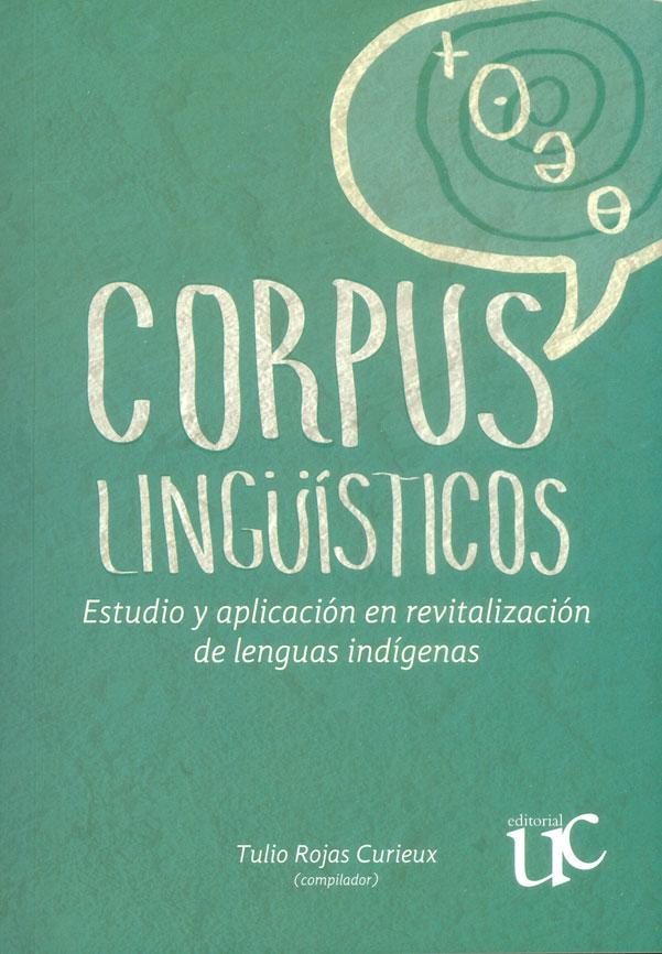 Corpus lingüisticos: estudio y aplicación en revitalización de lenguas indígenas