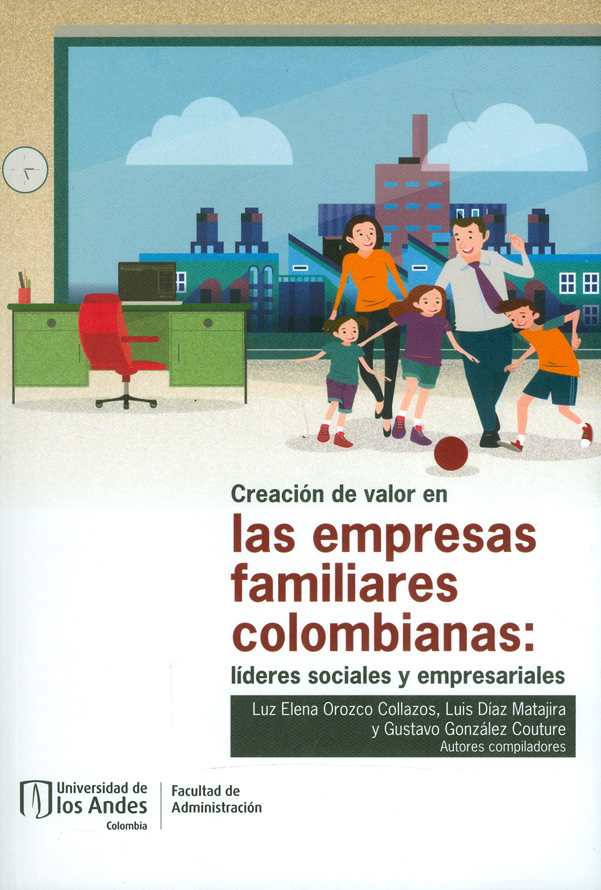 Creación de valor en las empresas familiares colombianas: líderes sociales y empresariales