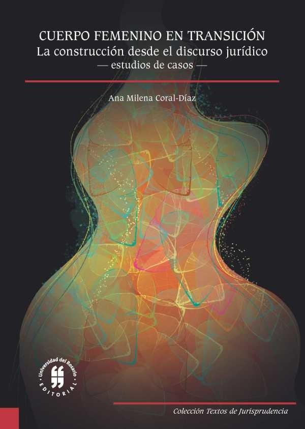 Cuerpo femenino en transición: La construcción desde el discurso jurídico