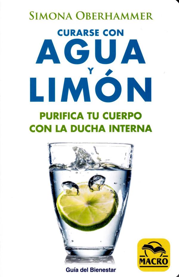Curarse con Agua y Limón. Purifica tu cuerpo con la ducha interna