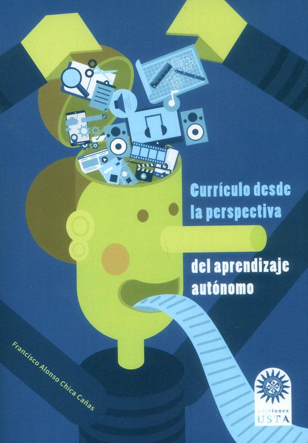 Currículo desde la perspectiva del aprendizaje autónomo