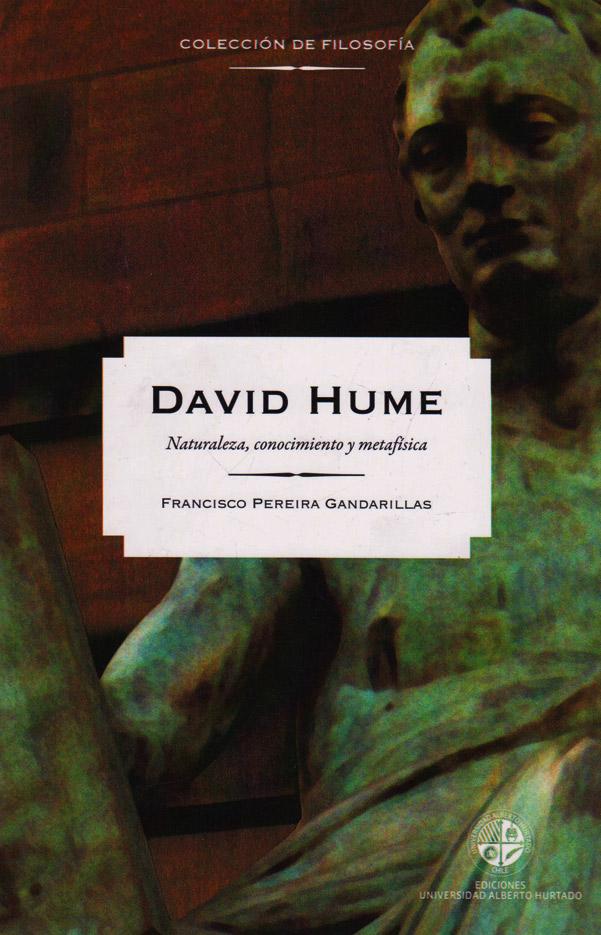 David Hume: naturaleza, conocimiento y metafísica
