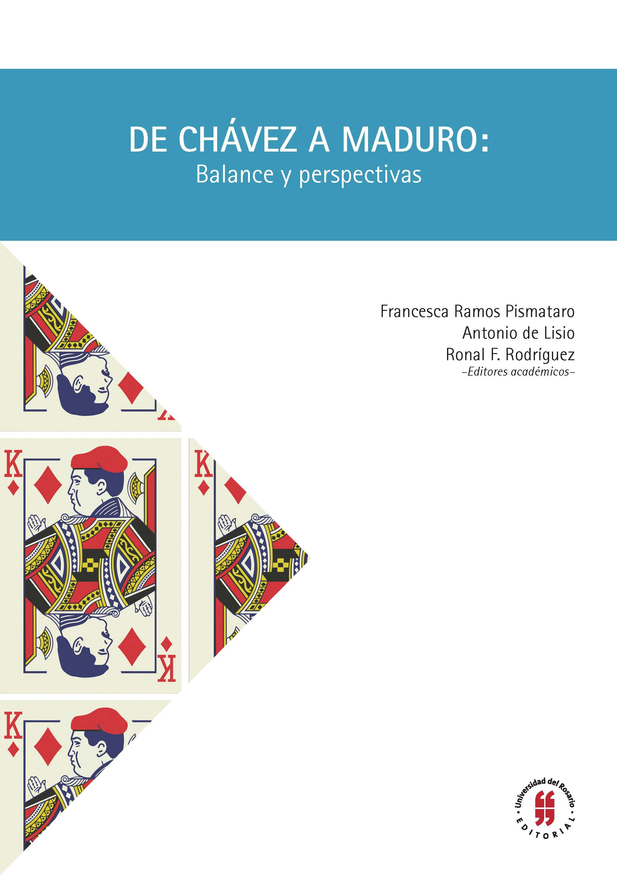 De Chávez a Maduro: balance y perspectivas