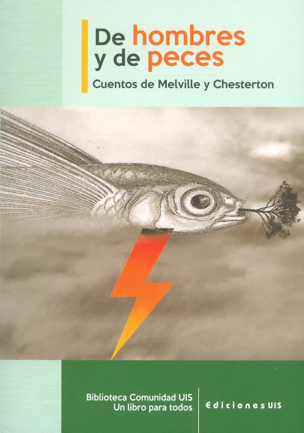De hombres y de peces. Cuentos de Melville y Chesterton