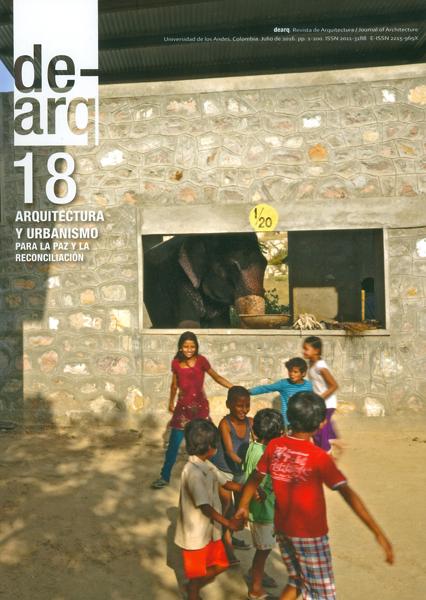 Dearq No.18.Arquitectura y urbanismo para la paz y la reconciliación