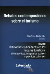 Debates contemporáneos sobre el turismo tomo II.