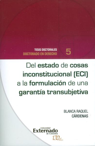 Del estado de cosas inconstitucional (ECI) a la formación de una garantía transubjetiva