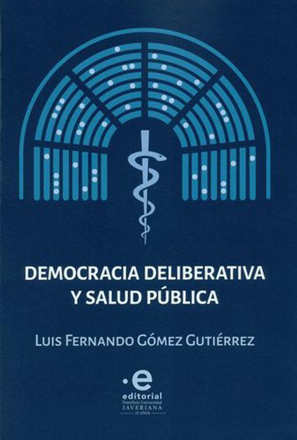 Democracia deliberativa y salud pública