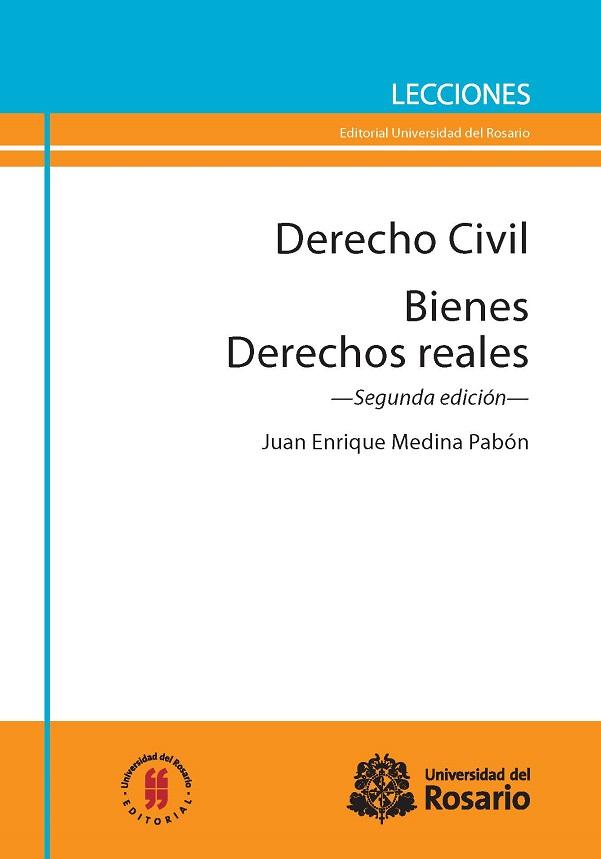 Derecho Civil. Bienes. Derechos reales.Segunda edición