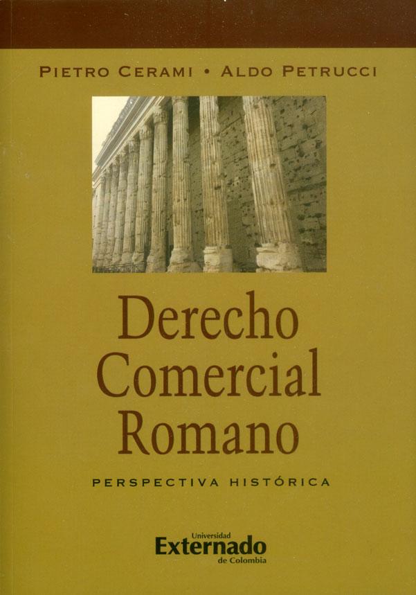 Derecho comercial romano: Perspectiva histórica