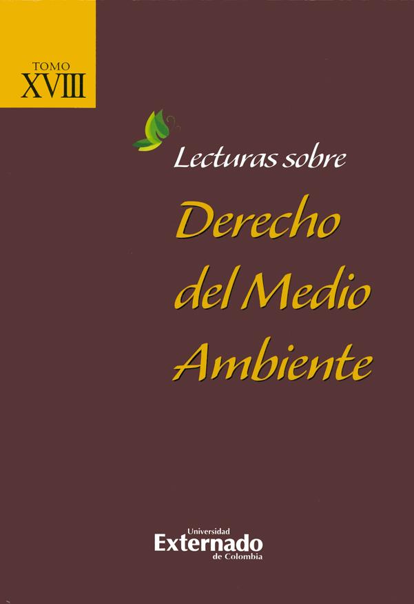 Lecturas sobre derecho del medio ambiente. Tomo XVIII