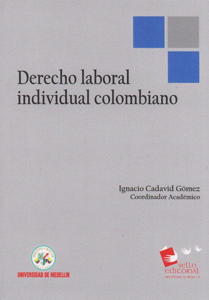 Derecho laboral individual colombiano
