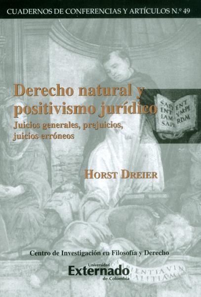 Derecho natural y positivismo jurídico juicios generales, prejuicios, juicios erróneos