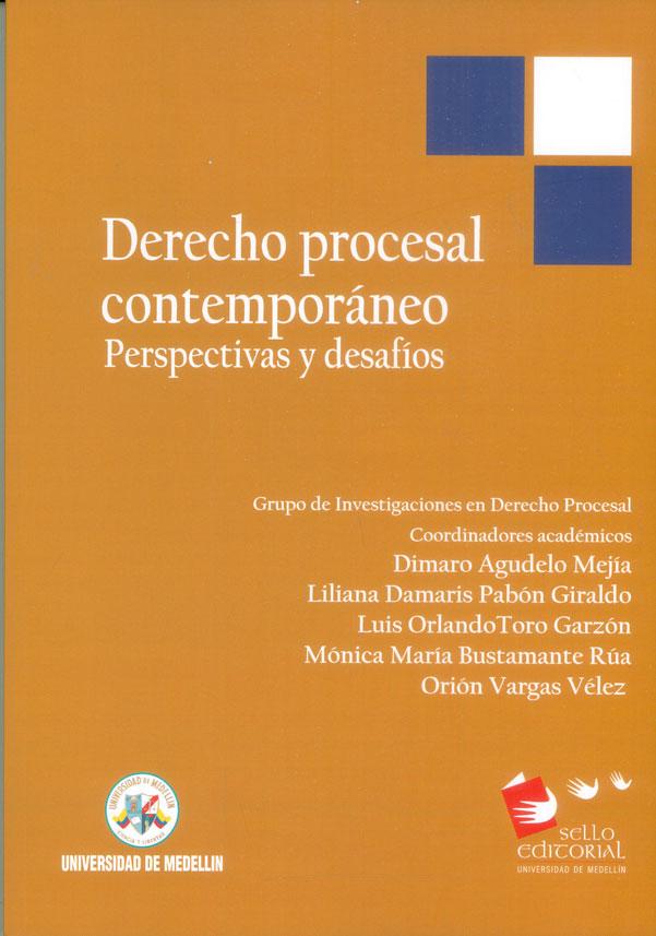 Derecho procesal contemporáneo. Perspectivas y desafíos