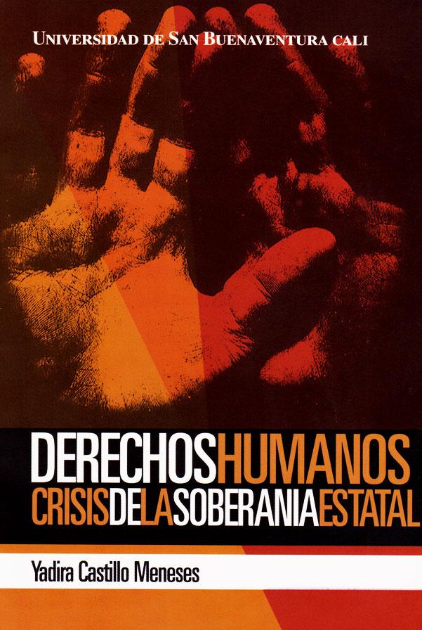 Derechos humanos: crisis de la soberanía estatal