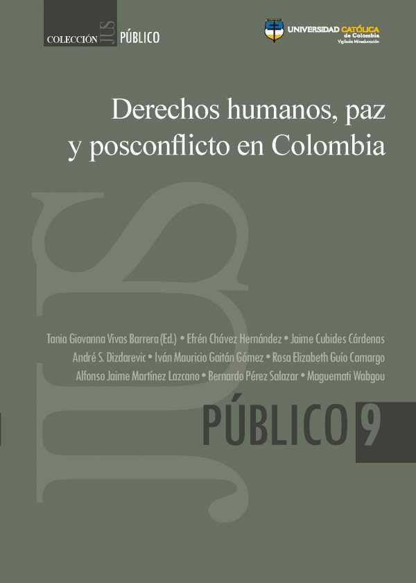 Derechos humanos, paz y posconflicto en Colombia.
