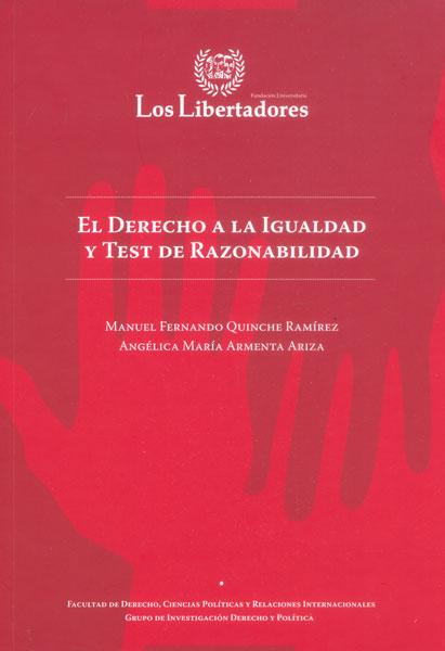 El derecho a la igualdad y test de razonabilidad