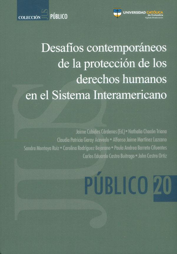 Desafíos contemporáneos de la protección de los derechos humanos en el Sistema Interamericano