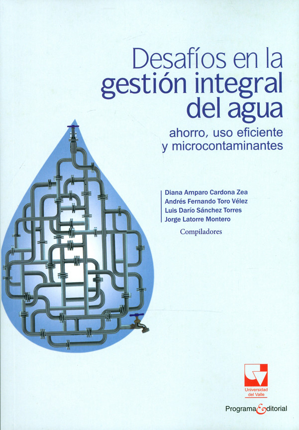 Desafíos en la gestión integral del agua. Ahorro,uso eficiente y microcontaminantes