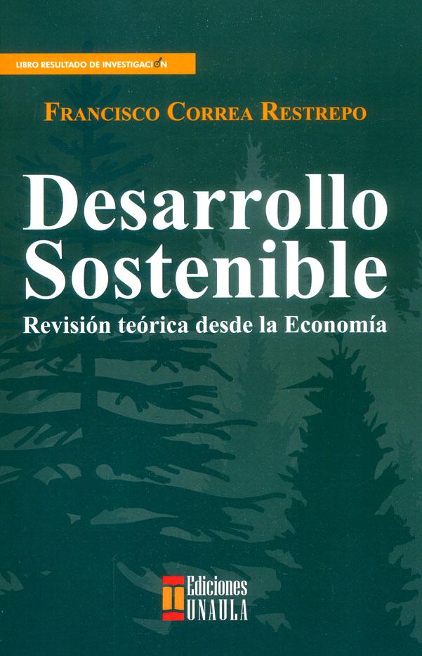 Desarrollo sostenible: revisión histórica desde la economía