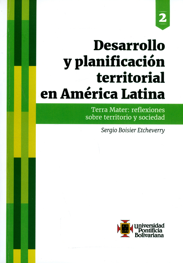 Desarrollo y planificación territorial en América Latina. Terra Mater: reflexiones sobre territorio y sociedad