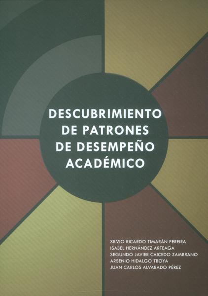 Descubrimiento de patrones de desempeño académico