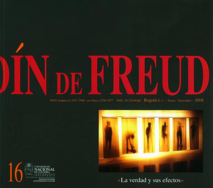 Desde el jardín de Freud No.16 ( la verdad y  sus afectos ).Revista de psicoanálisis
